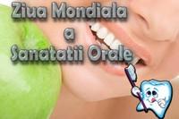 Ziua Mondială a Sănătăţii Orale
