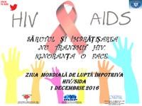 1 decembrie 2016 - Ziua Mondială HIV-SIDA